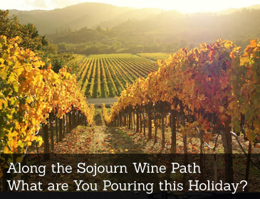 Along the Sojourn Wine Path
