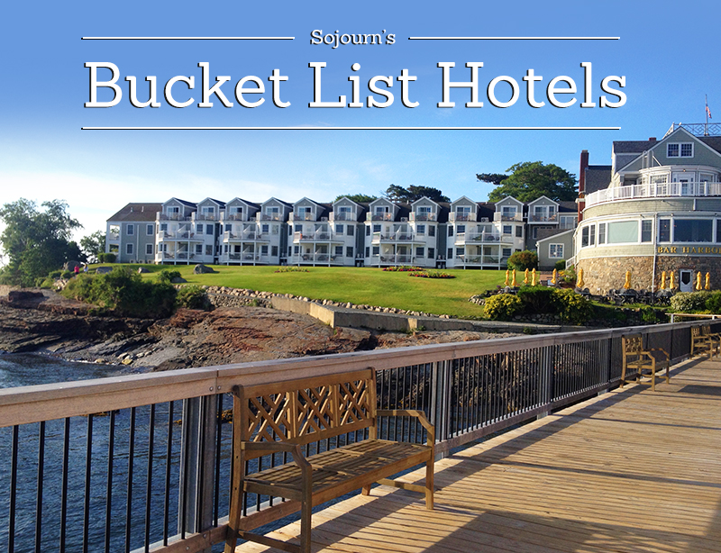 Sojourn's Bucket List Hotels